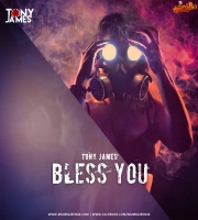 Bless You - Tony James