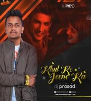 Dil Bechara- Khulke Jeene Ka (Remix) DJ Prasad
