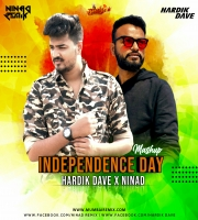 Independance Day Mashup - NINAd x Hardik Dave