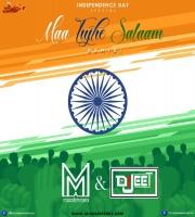 Maa Tujhe Salaam (Remix) - Muszik Mmafia x Dj Jeet Mumbai