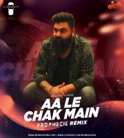 Aa Le Chak Main (Remix) - Prophecie