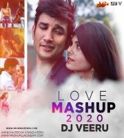 Love Mashup 2020 - DJ VEERU