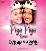 PIYA PIYA -DJ Syrah X DJ Zoya Iman