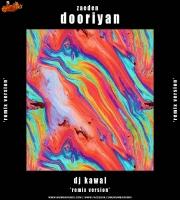Dooriyan DJ Kawal Remix  Zaeden  Aashna Hegde