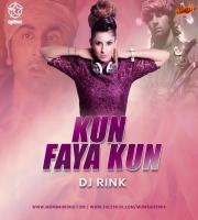 Kun Faya Kun (Bollywood Deep Tech Progressive) - DJ Rink