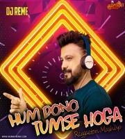 HOGA TUMSE PYARA Remix DJ REME