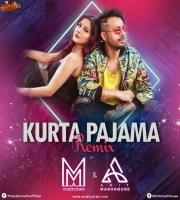 Kurta Pajama Remix Muszik Mmafia x Amit Mash House