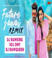 Future Jawai Remix Dj RawKing x RawQueen x VDJ Omy