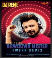 Bow Down - DJ Remes Twerk Mix