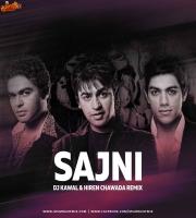 Sajni (Remix) - DJ Kawal x Hiren Chawada