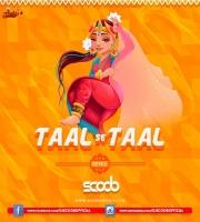Taal Se Taal (Remix) - DJ Scoob