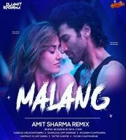 Malang - Amit Sharma Remix