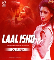Laal Ishq (Bollywood Deep Tech Progressive) - DJ Rink