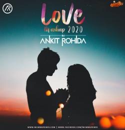 Love Mashup 2020 - Dj Ankit Rohida