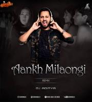 Aankh Milaongi Retro Remix DJ Aditya