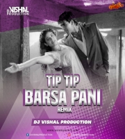 Tip Tip Barsa Paani REMIX DJ Vishal Production