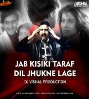 Jab Kisiki Taraf Dil  - Dj Vishal Production Remix