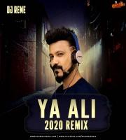 YA ALI - DJ REMES 2020 MIX