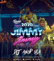 Jimmy Jimmy (2020) Remix  DJ ANUP USA
