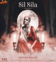 Sil Sila - Shiven Remix