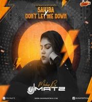 Sahiba x Dont Let Me Down - Dj Matz Mashup