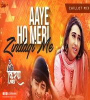 Aaye Ho Meri Zindagi Me Chillout Mix DJ Kiran NG