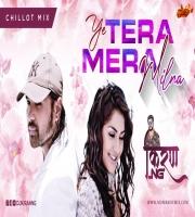 Tera Mera Milna Chillot Mix DJ Kiran NG
