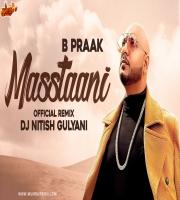 Mastaani (Official Remix) -DJ Nitish Gulyani