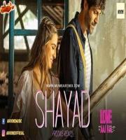 Shayad Aroone Ambient Remix - Love Aaj Kal