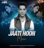 Jaati Hoon Main (Remix) - DJ Aqeel