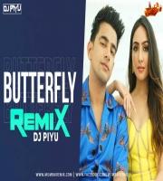 Butterfly - Dj Piyu Remix