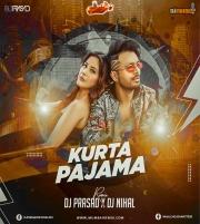 Kurta Pajama (Remix) DJ Prasad x DJ Nihal