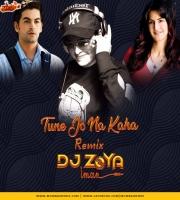 TUNE JO NA KAHA - DJ ZOYA IMAN REMIX