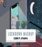 Lockdown Mashup - O2SRK Ft. Atharva
