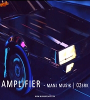 Imran Khan - Amplifier Manj Musik x O2SRK Remix 2020