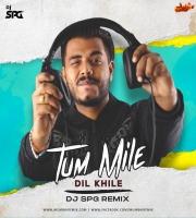 Tum Mile Dil Khile (Remix) - DJ SPG