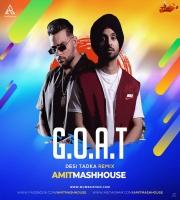 G.O.A.T  (Desi Tadka Remix) - Amitmashhouse