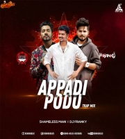 Appadi Podu Trap Mix Shameless Mani X DJ Franky