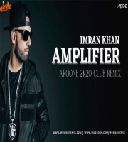 Amplifier (Aroone 2k20 Remix ) - Imran Khan