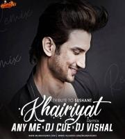Khairiyat Song Any Me x DJ Cue x DJ Vishal Remix