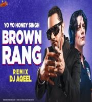 Brown Rang (Remix) DJ Aqeel