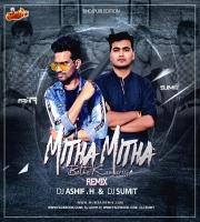 Mitha Mitha Bathe Kamariya Ho Remix DJ ASHIF.H x DJ SUMIT