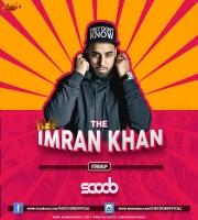 Imran Khan Mashup - DJ Scoob