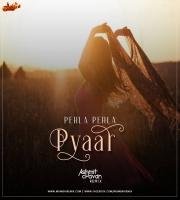 PEHLA PEHLA PYAAR - ASHMIT CHAVAN REMIX