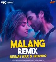 Malang (Title Track) Remix - Deejay Rax x Sharko