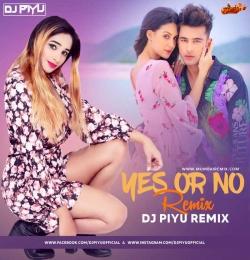 JASS MANAK - YES OR NO MASHUP DJ PIYU