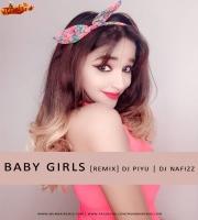 Baby Girl Remix Ft. Guru Randhawa DJ Piyu x DJ NAFIZZ