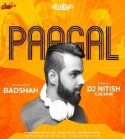 PAAGAL REMIX BADSHAH DJ NITISH GULYANI