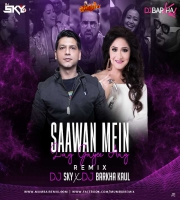 SAWAN MEIN LAG GAYI AAG - (REMIX) - DJ SKY x DJ Barkha Kaul