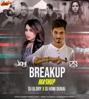 Breakup Mashup Dj Glory X DJ Kimi Dubai